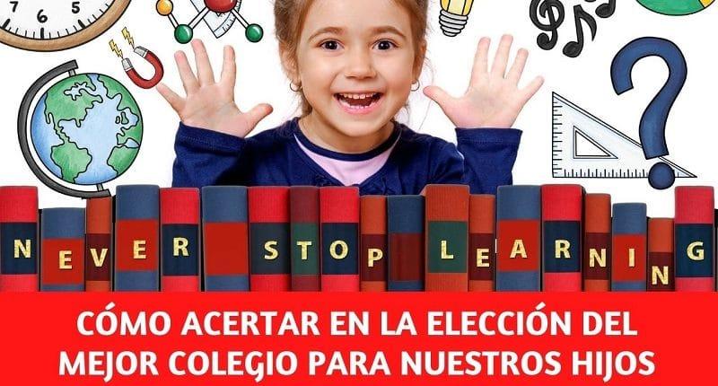 claves para elegir buen colegio para nuestros hijos