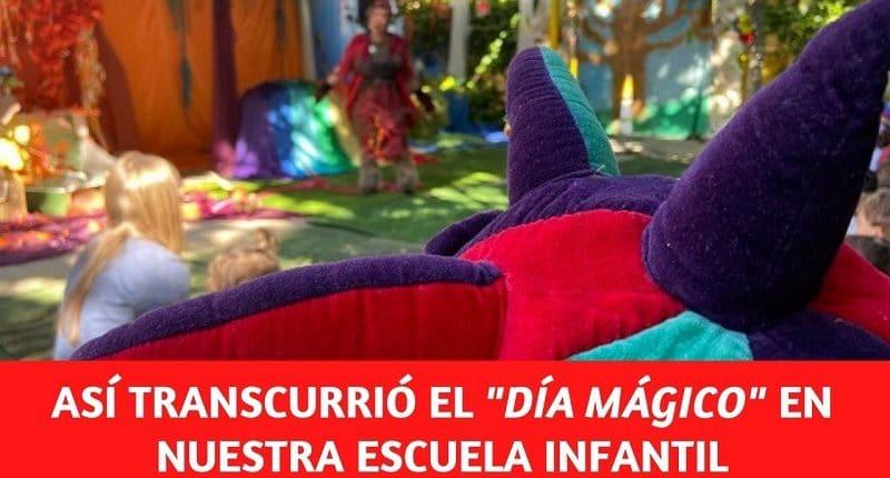 Día Mágico en la escuela infantil del colegio Amanecer de Alcorcón