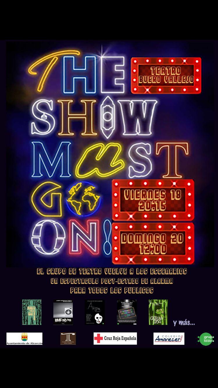 The Show must go on. Grupo Teatro Colegio Amanecer